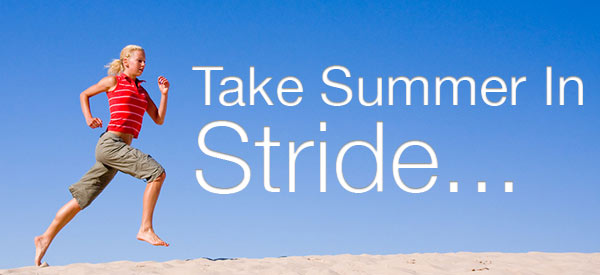 Take Summer In Stride!