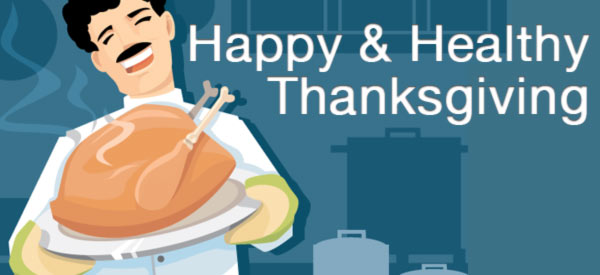 Have a Happy & Healthy Thanksgiving