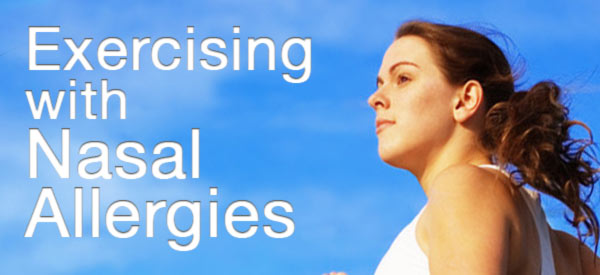 Exercising with Nasal Allergies